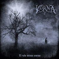 Folk / pagan black metal from Finland. Vorna - Ei Valo Minua Seuraa (04.12.2015) review @ Murska-arviot