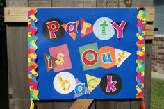 Easy sign, posterboard, construction paper, letters and a little border!!!