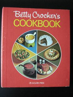 + I learned to cook many recipes from this Cookbook! Hmm, wonder what happened to it? Betty Crocker's Cookbook (originally called Betty Crocker's Picture Cook Book) by Betty Crocker – approx. 65 million copies Best Selling Cookbooks, Best Cookbooks, Vintage Cookbooks, Vintage Cooking, Vintage Kitchen, Red Kitchen, Kitchen Retro, Kitchen Time, Vintage Food