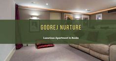 Godrej Nurture is the prelaunched 2 and 3 BHK Apartments in Noida, Sector
