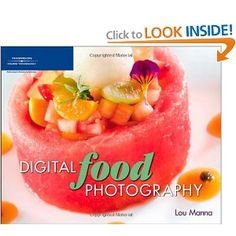 Digital Food Photography by Lou Manna