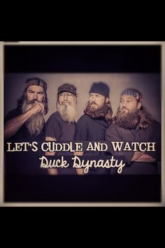 If the Knight house watches any more Duck Dynasty we'll be fully bearded by sundown. (15 DVr'd episodes later)