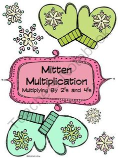 Mitten Multiplication: Multiplying By 2's and 4's from ASeriesof3rdGradeEvents on TeachersNotebook.com (10 pages)
