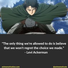 Attack on Titan's a popular anime. Not just for its success, but also it's inspiration and deep-rooted story. & these AOT quotes are some of the best! Naruto Quotes, Sad Anime Quotes, Manga Quotes, Anime Quotes About Love, Attack On Titan Tattoo, Attack On Titan Fanart, Attack On Titan Levi, Meaningful Anime Quotes, Levi Ackerman Quotes