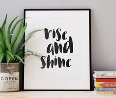 Rise And Shine Print Typography Motivational Brush Stroke Large Wall Art Calligraphy Poster Scripture Trendy Wall Decor Giclee Print by WhitePrintDesign on Etsy
