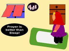 Prayer is better than sleep!