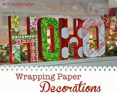 Wrapping Paper Letters with glitter, wrapping paper and mod podge from @ClumsyCrafter