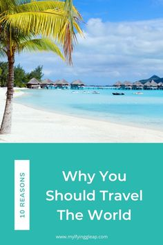 There are so many good reasons for traveling. Here are the benefits that top my list as the best reasons for traveling and why you should go today. Travel Advice, Travel Ideas, Travel Inspiration, Pet Travel, Solo Travel, European Travel Tips, Ultimate Travel, Travel Around The World, Southeast Asia
