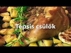 Tepsis csülök - YouTube Baked Potato, Potatoes, Meat, Baking, Ethnic Recipes, Food, Youtube, Potato, Bakken