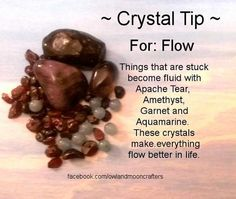 For Energy Flow ~  Things that are stuck become fluid with Apache Tear, Amethyst, Garnet and Aquamarine. These crystals make everyting flow better in life.  ~ Owl And Moon Crafters - Healing Crystals