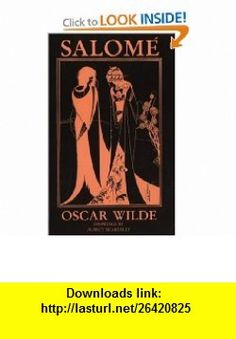 Salome (9780828314671) Oscar Wilde, Adolph Caso , ISBN-10: 0828314675  , ISBN-13: 978-0828314671 ,  , tutorials , pdf , ebook , torrent , downloads , rapidshare , filesonic , hotfile , megaupload , fileserve