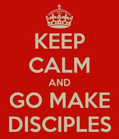 go and make disciples |