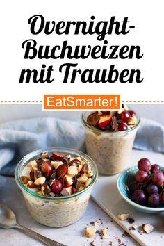 Smart frühstücken: Overnight-Buchweizen mit Apfel, Trauben und Nüssen - 484 kcal - schnelles Rezept - mittel - So gesund ist das Rezept: 7,9/10 | Eine Rezeptidee von EAT SMARTER | Ernährung, Clean Eating, Vollkorn, Gesunde Ernährung, Gesunde-Rezepte, Superfood-Rezepte, Vegan, Vegan zum Mitnehmen, Veganes Frühstück, Vegane Snacks, Mahlzeit, Brunch, Frühstück, Müsli, Süßes Frühstück, Snacks #cleaneatingfrühstück #gesunderezepte