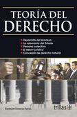 LIBROS TRILLAS: TEORIA DEL DERECHO Germán Cisneros Farías Trillas