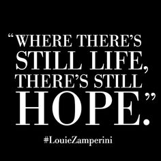Unbroken Quotes Endearing Unbroken Louis Zamperini Life Lessons  Positive Attitude Life . Review