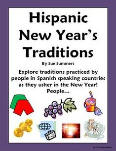 New Year's Traditions in Spanish Speaking Countries PowerPoint & Bulletin Board Signs by Sue Summers - 13 pages of Hispanic New Year's traditions. Print for a great New Year bulletin board!