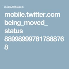 mobile.twitter.com being_moved_ status 889989997817888768