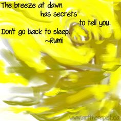 breeze at dawn- Rumi quote