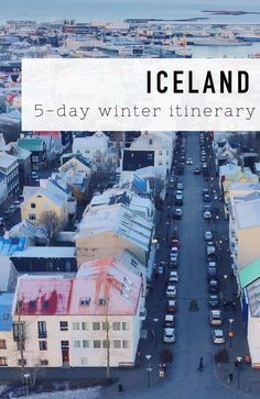 A 5 day Iceland itinerary for winter.