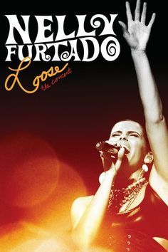 Nelly Furtado - Loose the Concert (2007)…