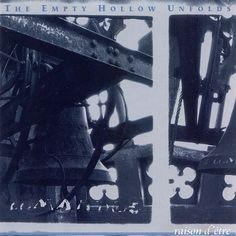 CMI - 78 - RAISON D'ETRE - THE EMPTY HOLLOW UNFOLDS CD (2000)