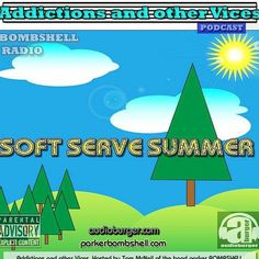 #today #nowplaying #softservesummer #summer #indie #alternative #radio #DJ  bombshellradio.com #tuneinradio  11:00AM -1:00 PM EST Addictions Podcast 51  parker BOMBSHELL  http://ift.tt/2avhEuv  Addictions Podcast 51  soft serve summer Addictions and other Vices Podcast  Soft Serve Summer  BOMBSHELL RADIO EPISODE 51  Soft Serve Summer  Today show started with artwork created but my girlfriend last Wednesday during the #heatwave  It spoke to me. Looked like a Soft Serve Summer the title seemed…