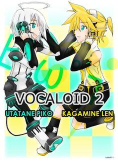 Len-kun and Piko-Tan