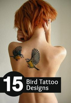 Top 15 Bird Tattoo Designs: That's the reason why bird tattoos are loved by many people with different preferences.