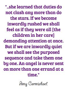 quote from Amy Carmichael about taking one thing at a time
