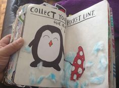 Wreck this Journal  Collect your pocket lint. Glue it here