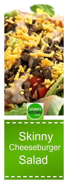 Skinny Cheeseburger Salad. Here's an unexpected, yummy spin on the classic cheeseburger  Each large, main course salad has 242 calories, 9g fat and 5 Weight Watchers SmartPoints. http://www.skinnykitchen.com/recipes/skinny-cheeseburger-salad/