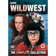 Wild West : Complete BBC Series 1 & 2 [DVD]: Amazon.co.uk: Dawn French, Catherine Tate: Film & TV