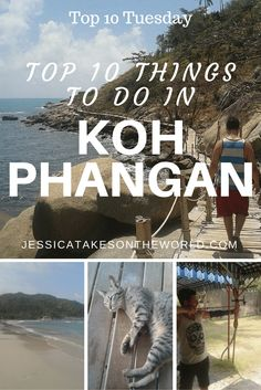 Jessica Takes on the World: Top 10 Things to Do in Koh Phangan