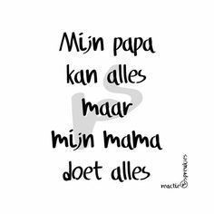 Baby Funny Quotes Dads New Ideas Papa Quotes, Best Quotes, Funny Quotes, Humor Quotes, The Words, Father Essay, Jolie Phrase, Dutch Words, Memories Quotes