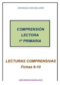 Comprensión lectora 1º de primaria - fichas 6-10 - Comprensión lectora