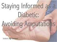 Learning how to manage your diabetes is crucial to preventing the serious complications that can result from this disease, including amputations.
