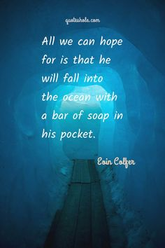book quote printables 23 Humor Quotes Of Eoin Colfer Soul Love Quotes, Bookworm Quotes, Love Book Quotes, Like Quotes, Love Yourself Quotes, I Love Books, Good Books, Beautiful Quotes From Books, Best Quotes From Books