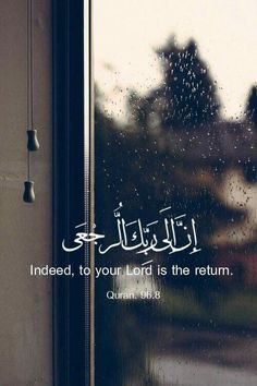 Indeed,to your lord is the return