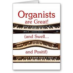 Organists are Great thank you card