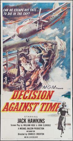 Decision Against Time (1957) Stars: Jack Hawkins, Elizabeth Sellars, Jeremy Bodkin, Gerard Lohan, Lionel Jeffries, Donald Pleasence, Director: Charles Crichton (Nominated for a BAFTA Film Award for Best British Screenplay 1958)