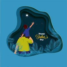 Son on his father shoulders, father and son duo staring night sky. Happy Fathers Day Cards, Fathers Day Poster, Diorama, Father's Day Celebration, Daddy Day, Paper Artwork, Christmas Illustration, Illustration Art, Illustrator Tutorials