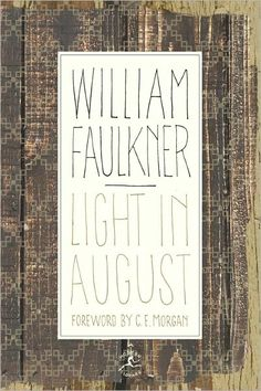 Light in August: The Corrected Text (Modern Library Series) by William Faulkner