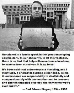 - Carl Sagan