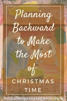 Planning Backward to Make the Most of Christmastime Free Printable Pack PinIt (#FreePrintable #SelfCare #IntentionalLiving #ChristianLiving #ChristmasIDeas #HolidayDecor ) (scheduled via http://www.tailwindapp.com?utm_source=pinterest&utm_medium=twpin)