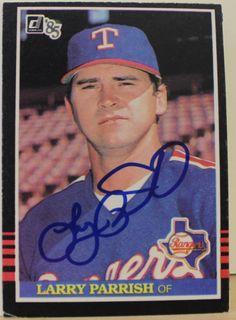 Larry Parrish Texas Rangers Autographed 1985 Donruss Card