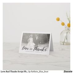 Love And Thanks Script Photo Wedding Thank You Note Card by fatfatin Affordable Wedding Photography, Affordable Wedding Venues, Thank You Note Cards, Wedding Thank You Cards, Chicago Wedding Venues, Wedding Website, Luxury Wedding, Photo Cards, Wedding Events