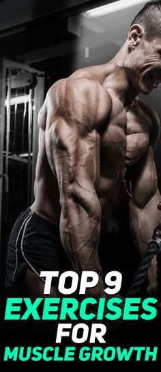 Check out the top 9 exercises for muscle growth! #fitness #fit #fitfam #health #gym #exercise #workout