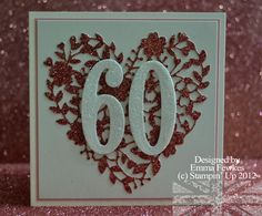 A shimmery 60th card, all details and pics of the inside can be seen [url=http://ladynthestamp.blogspot.com/2016/02/chrissies-60th.html]here[/url].