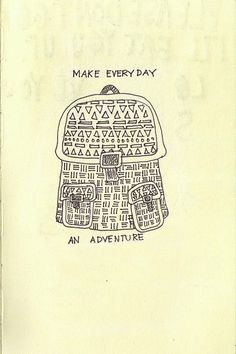 Make every day an adventure