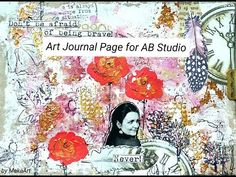 """Art Journal Page for AB Studio """"Don´t be afraid."""
